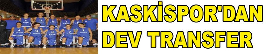 KASKİSPOR'DAN DEV TRANSFER