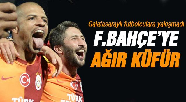 Kupa Dönüşü Galatasaraylı Futbolculardan fenerbahçeye küfür