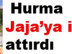 Hurma Jaja'ya imzayı attırdı