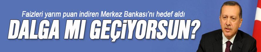 Erdoğan'dan Merkez Bankası'na tepki