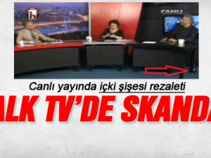 Halk TV'de içki şişesi skandalı