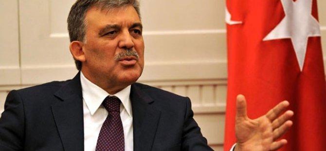 Gül Türkiye'nin önceliğini açıkladı
