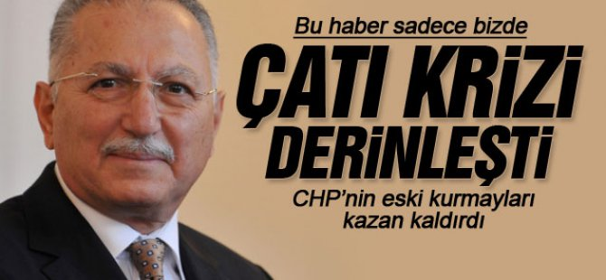CHP'DE KRİZ HESAPLAŞMA BAŞLADI