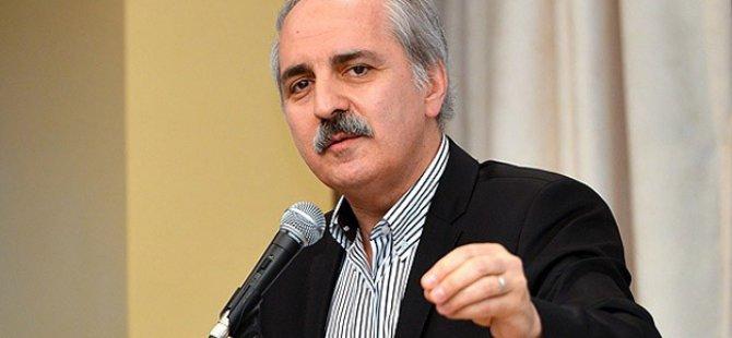 Ak Parti Genel Başkan Yardımcısı Numan Kurtulmuş: Erdoğan bu hareketin lideridir