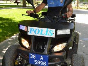 KAYSERİ'DE POLİS EKİPLERİ  ASAYİŞİ ATV İLE SAĞLAYACAK