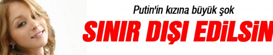 Hollanda'da Putin'in kızına tepki