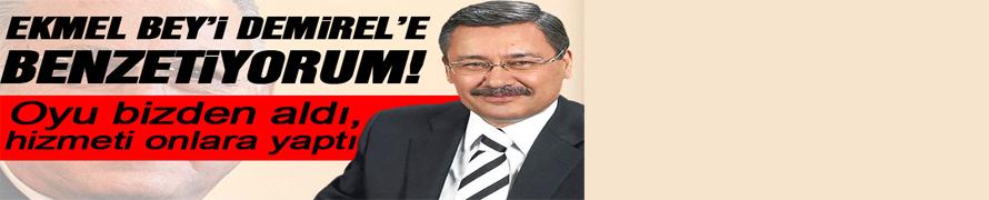 Gökçek: İhsanoğlu'nu Süleyman Demirel'e benzetiyorum