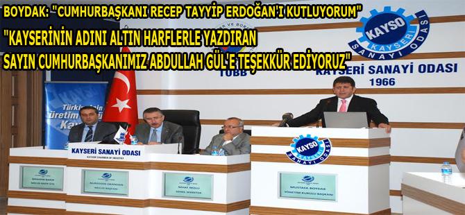 Boydak, Cumhurbaşkanı Seçilen Recep Tayyip Erdoğan'ı tebrik etti