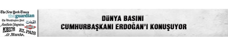 Erdoğan dünya basınında