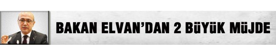 Elvan'dan iki büyük müjde