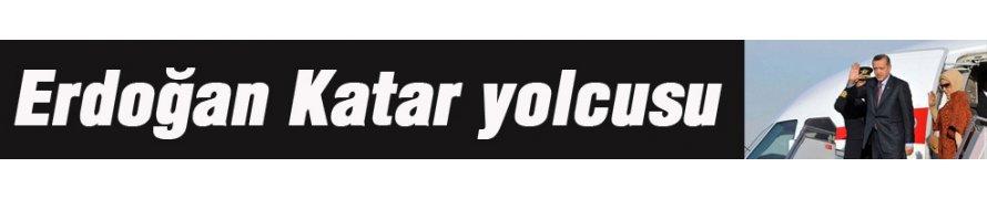 Cumhurbaşkanı Erdoğan Katar yolcusu