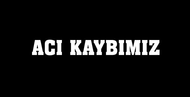 KONTV ANKARA TEMSİLCİSİ SİNAN BURHAN'IN ACI GÜNÜ