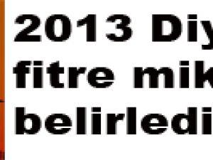 2013 Diyanet fitre miktarını belirledi