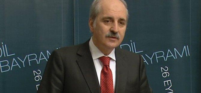 Kurtulmuş: HDP'nin sokağa çıkma çağrısı akıl tutulmasıdır