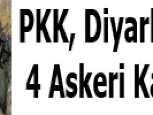 PKK, Diyarbakır'da 4 Askeri Kaçırdı!..