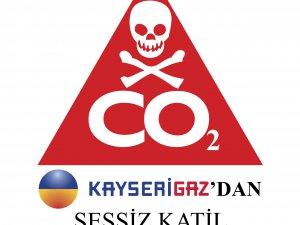KAYSERİGAZ'DAN SESSİZ KATİL UYARISI!