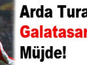 Arda Turan'dan Galatasaraylılara müjde!