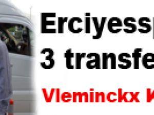Erciyesspor'dan 3 transfer!