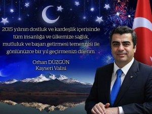 """VALİ ORHAN DÜZGÜN'ÜN """"YENİ YIL"""" KUTLAMA MESAJI"""