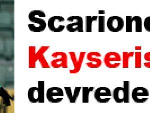 Scarione için Kaysersipor devrede