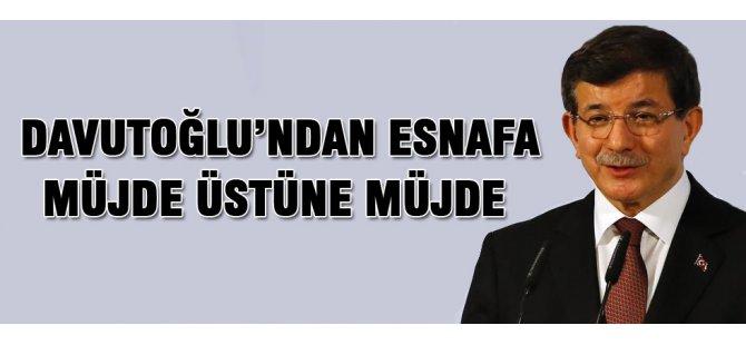 Başbakan Davutoğlu'ndan esnafa kredi müjdesi