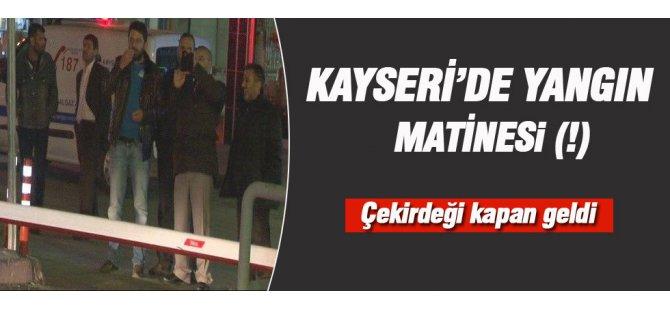 Kayseri'de Çekirdek çitleyerek yangını izlediler