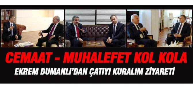 Ekrem Dumanlı muhalefet liderlerini ziyaret etti