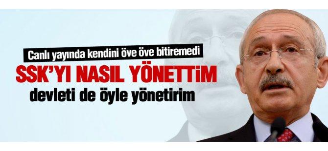 Kılıçdaroğlu: SSK'yı yönettim, devleti de yönetirim