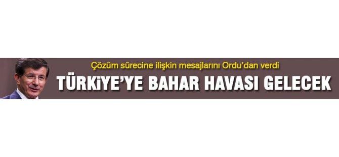 Davutoğlu: Türkiye'ye bahar havası gelecek
