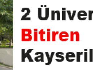 2 ÜNİVERSİTE BİTİREN KAYSERİLİ ANNE