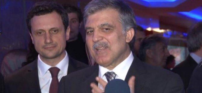 Abdullah Gül'den  ilk yorum