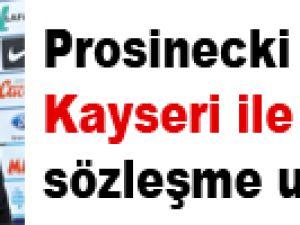 Prosinecki Kayserispor ile sözleşme uzatacak