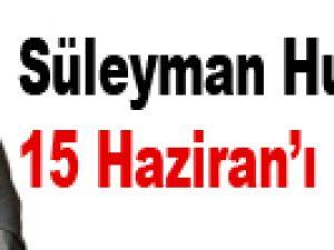 15 HAZiRAN'I BEKLEYiN
