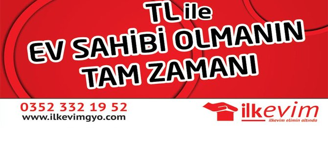 İLKEVİM'DEN KİRACIYA MÜJDE!