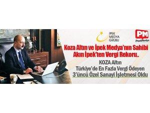 Koza Altın ve İpek Medya'nın Sahibi Akın İpek'ten Vergi Rekoru
