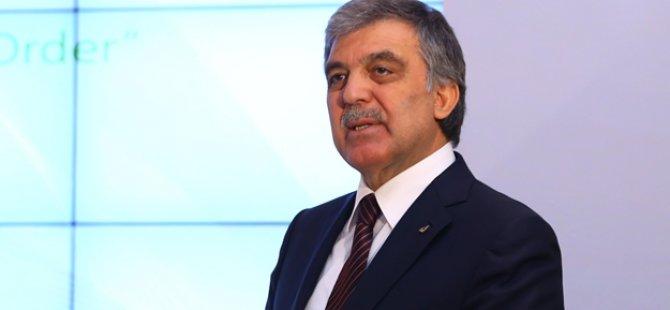 Abdulah Gül'den önemli mesaj