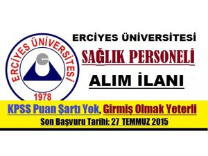 Erciyes Üniversitesi Sağlık Personeli Alım İlanı