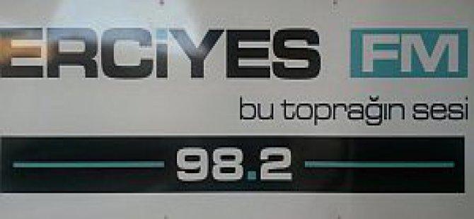 ERCİYES FM 98.2 YAYINDA