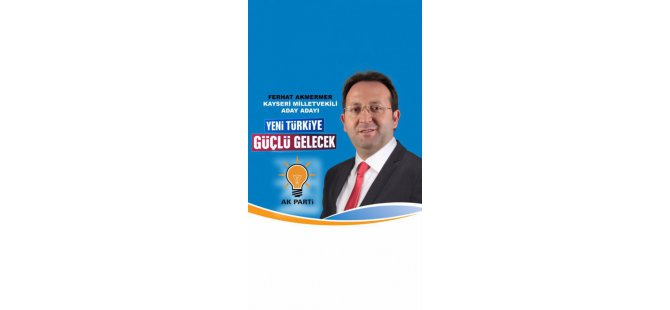 Ferhat Akmermer Ak Parti Kayseri Milletvekili Aday Adayı