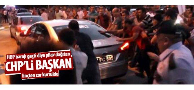 HDP barajı aştı diye pilav dağıtan CHP'li başkan linçten zor kurtuldu