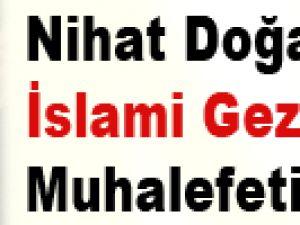 Nihat Doğan'dan İslami Gezi Parkı muhalefeti