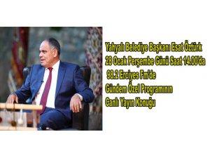 Yahyalı Belediye Başkanı Esat Öztürk Erciyes FM'in canlı konuğu