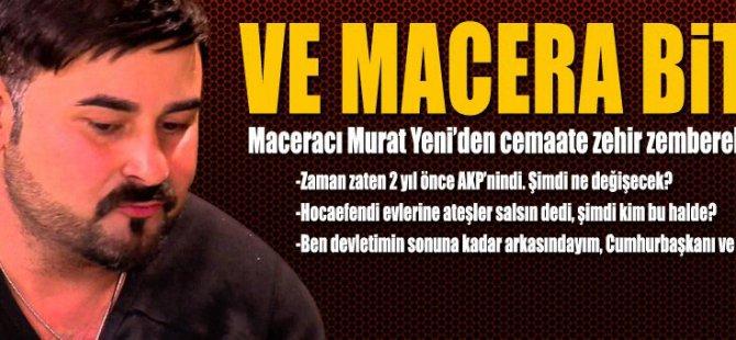 Maceracı Murat Yeni eleştirilere cevap verdi