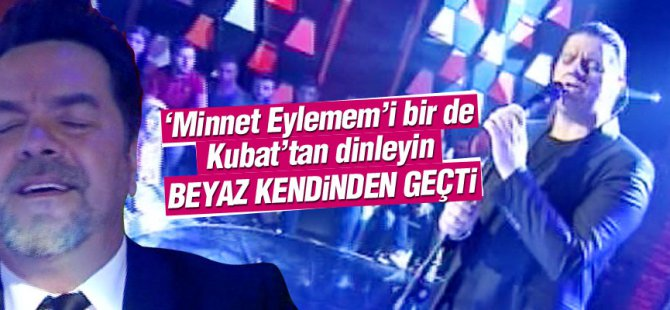 Kubat: Minnet eylemem  Beyaz Show'da video