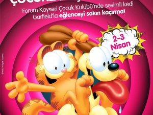 FORUM KAYSERİ ÇOCUK KULÜBÜ GARFİELD'I AĞIRLAYACAK