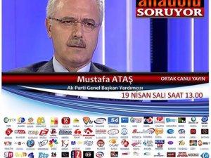 Mustafa Ataş Bugün Saat 13.00 de Sinan Burhan'ın konuğu
