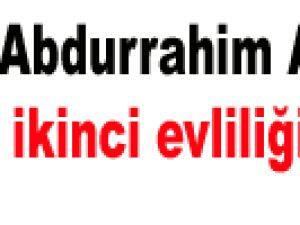Abdurrahim Albayrak ikinci evliliğini yaptı