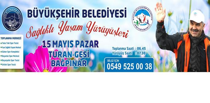 Kayseri Büyükşehir Belediyesi - SAĞLIKLI YAŞAM YÜRÜYÜŞLERİ