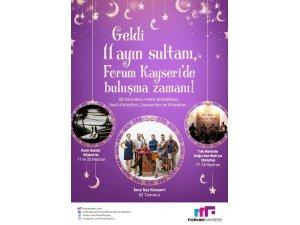 Ramazanda Forum Kayseri'de Buluşuyoruz