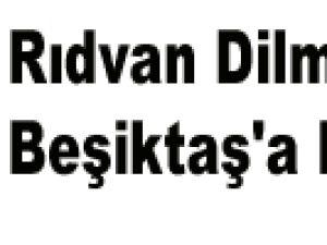 Rıdvan Dilmen'den Beşiktaş'a Müjde!